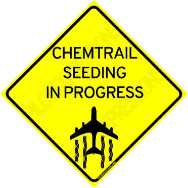Chemtrail Roadway Caution Sign