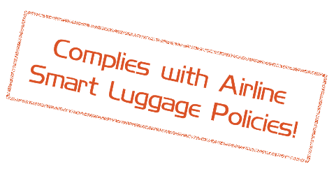 Complies with Airline Smart Luggage Policies